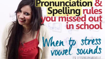 Spelling & Pronunciation Rules you missed out in schoo