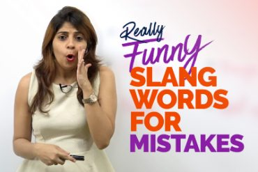 08 Funny Slang Words In English For Mistakes We Make.
