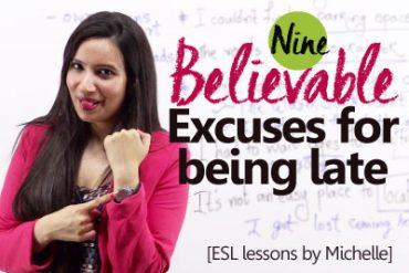 09 Believable Excuses for being late