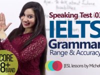 IELTS Speaking Test Part 03 – Grammar Range & Accuracy