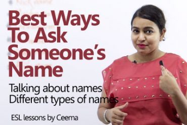 Best ways to ask someone's name.