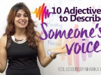 10 Adjectives to describe someone's voice