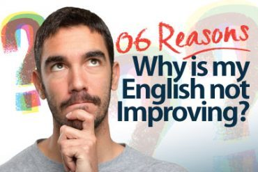 6 reasons- Why is my English not improving?