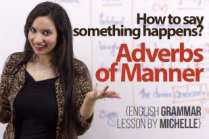English Grammar lesson to learn adverbs of manner