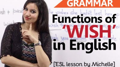 Functions of 'Wish' in English.