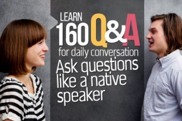 160 Basic English Question & Answers for daily conversation