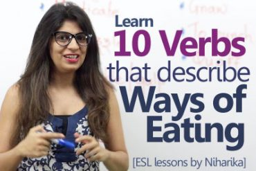10 Verbs to talk about 'Different Ways Of Eating'