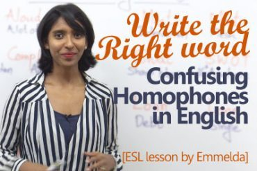 Common Homophones in English – Write the right word