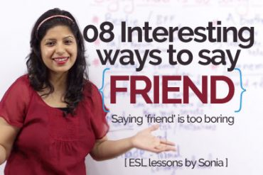 Saying 'Friend' is too boring – Why not learn some interesting ways?