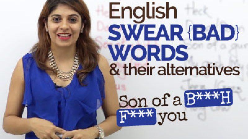 English Swear words/Bad words & their alternatives