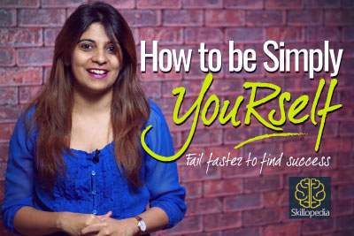 Personality development video by Skillopedia to increase your self-confidence and learning to be yourself