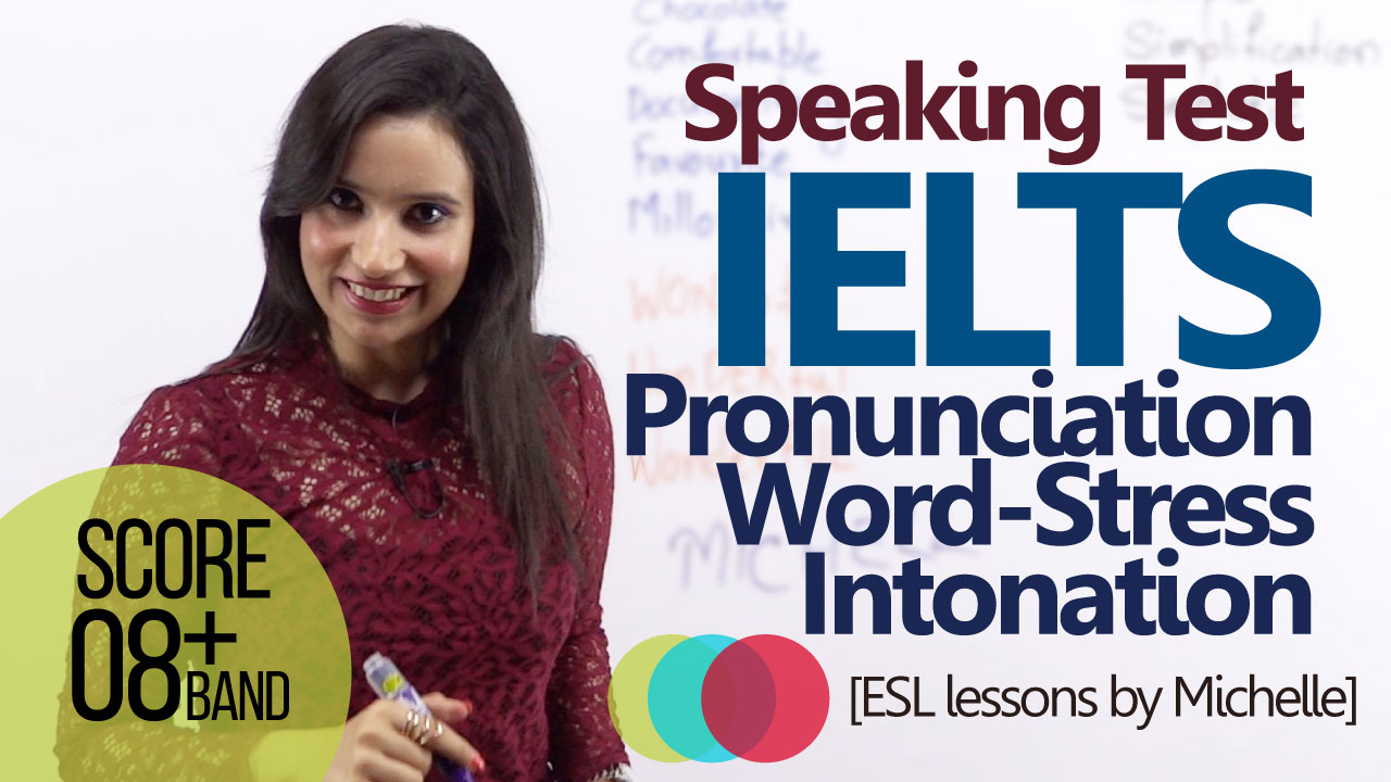 English lesson by Michelle to get better score in IELTS speaking