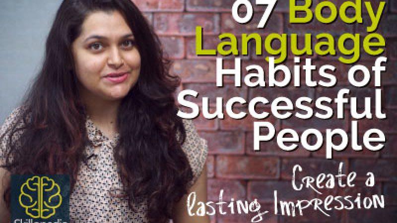 07 Body Language Habits of Successful People.