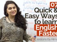 7 Quick & Easy ways to learn English faster.
