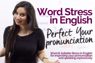 WORD STRESS  & INTONATION in English- Improve your English pronunciation