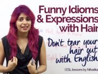 Funny Idioms & Expressions with Hair