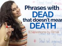Speak Natural English – Phrases with dead, that doesn't mean death