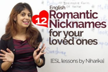 Romantic Nicknames for your loved ones.