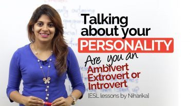 Talking about your personality – Ambivert | Extrovert | Introvert