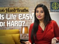 6 Hard truths -Is Life Easy OR Hard? Personal Development