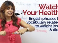 Phrases & Vocabulary to talk about your health, weight loss & diet.