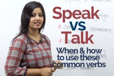 Speak vs Talk – What's the difference between these two verbs.