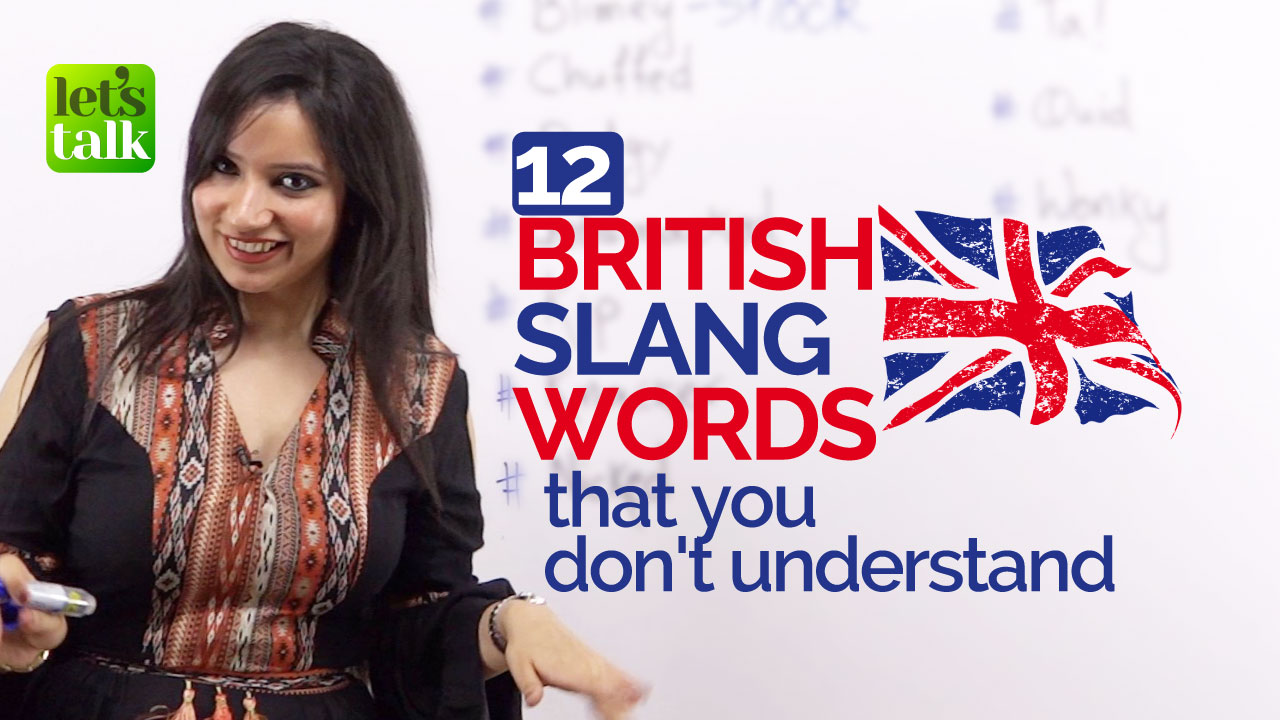 British English Slang Words Lesson English Speaking Institute In