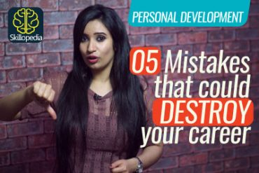 5 Mistakes that could destroy your career.