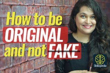 How to be ORIGINAL & not FAKE