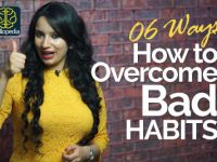 06 Effective ways to overcome Bad Habits