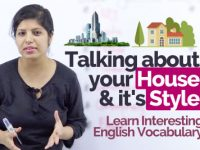 Talking about your HOUSE and It's STYLE  –  Learn Interesting English Vocabulary.