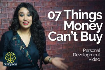 07 Things Money Can't Buy – The power of positivity.