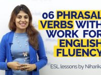 06 Phrasal verbs with 'Work' for English Fluency