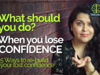 5 Ways to re-build your lost confidence – Personality Development Video