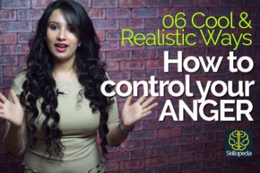 06 COOL & Realistic ways – How to control your ANGER?