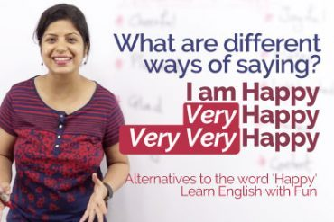 Different ways to say – 'I'm Happy' – Alternatives to Happy