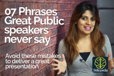 07 Phrases Great Public Speakers Never Say – Presentation & Public speaking Tips