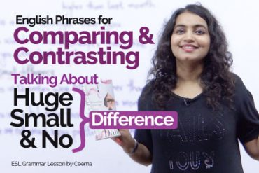 Smart Phrases to compare & Contrast in English? Adjectives | Degree of Comparison
