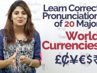 Learn Correct Pronunciation of 20 Major World Currencies