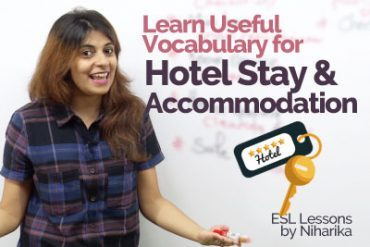 Useful English Vocabulary for Hotel stay & Accommodation