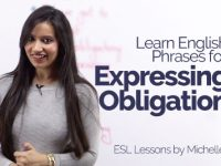 Expressing Obligation – New English Phrases & Expressions