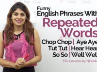 English Phrases with 'Repeated Words' used in natural English Conversation
