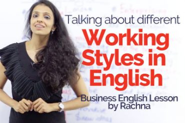 Talking about 'Different Working Styles in English'
