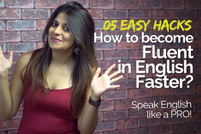 Speak fluent English faster - Improve English pronunciation