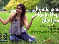 How to make Rude People Like you? Are you a Good and Kind Person?