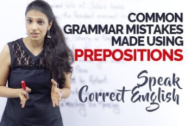 Common English Grammar Mistakes with Prepositions – Speak correct English