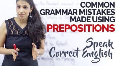 Common English Grammar Mistakes with Prepositions – Speak correct English
