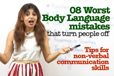 8 Worst Body language mistakes that turn people off| Tips for non-verbal communication skills