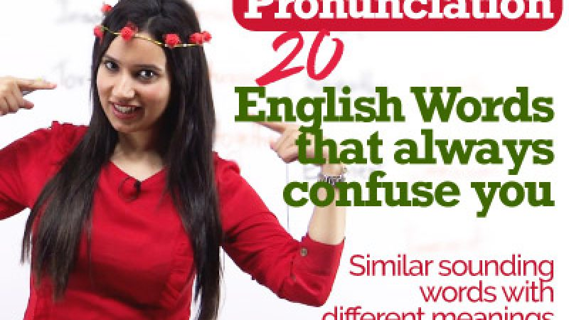 Confusing English Words   Fix common Pronunciation / Vocabulary Mistakes & Errors