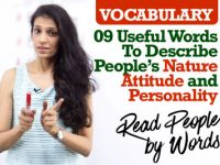 9 Useful English words to describe one's Nature, Attitude & Personality
